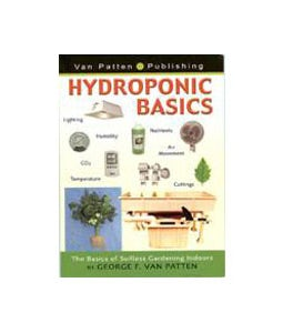 HYDROPONICS BASICS BOOK PAPERBACK by GEORGE F VAN PATTEN